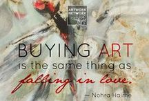 INSPIRE: Art Quotes / Some of our favorite quotes from creative people. / by Artwork Network