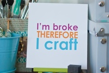 Crafts,Cleaning & Crap / by Christie Koons