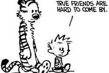 Calvin & Hobbes / by Doroty Ellis