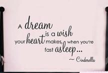 Dream a Little Dream / by Becky Schneider-Hauk