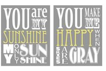 Kid Stuff =) / You are my sunshine... / by Tracy Rice