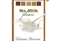 """No Milk Please / Inspired on the book """"No Milk Please"""" this board features all the great things you can enjoy while living a dairy free diet. http://choose.nomilk.org/no-milk/ / by Tatiana Barrera"""