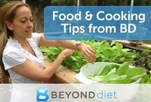 Food & Cooking Tips from Beyond Diet / by Beyond Diet
