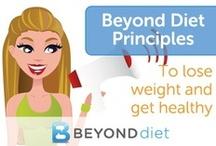 Beyond Diet Principles / by Beyond Diet