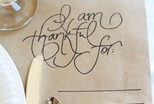 give thanks. / by Caroline Bruker