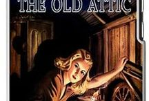 """Nancy Drew: SECRET in the OLD ATTIC / """"There's no light in the attic,"""" explained Nancy, """"and I broke my flashlight."""" """"You're not going up there tonight!"""" Effie exclaimed, aghast. """"I thought I would,""""Nancy replied. """"There was no chance before supper.  I want to look for something."""" """"Don't go, please.  There's no tellin' what danger may be lurkin"""" up there in the dark!"""" / by Janice Lawson"""