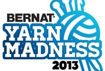 Yarn Madness! / by Bernat Yarns