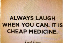 Laughing is a good thing! / by Rita Reuter