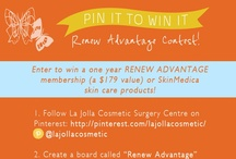 Renew Advantage Pinterest Contest / Contest Complete. Congrats to all the winners! Check your in-box for details on claiming your prize! Tied for 1st Place: Monika Lingle, and Hillary Wright.  Other Winners: Sylvia Ortiz, Liz Langston, Celia Gonzalez, Neha David, Krista Nielsen, Angelica Shatokin, Terri Williams, Jennifer Howard.  Thanks for helping us celebrate Spring, renewal, all things beautiful, and our new membership program, Renew Advantage. :) / by La Jolla Cosmetic Surgery