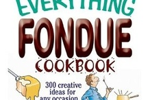 Fondue! Fun way to dine. / by Cheryl Nash