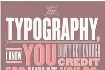 Typography / by bainer 23