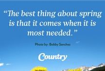 Words to Live By / Quotable thoughts that inspire good living. / by Country Magazine