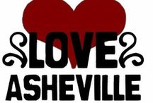 "My Asheville / Asheville NC has been called the ""Paris of the South"", ""Funkyville"" ....also a ""Cesspool of Sin"". It is my home and I would not want to be anywhere else. From the beautiful mountains to the beautiful people, it a wonderful place to visit or ""come and stay a while"". My Asheville, ""Je T'aime""  / by Tracy Sherar"