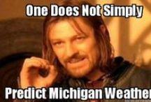 Its a Michigan Thing!! / by Jessica Jewett-Wiklanski