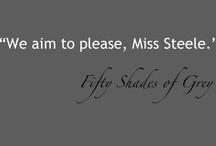 Fifty Shades!!!!! / by Melanie Bradley