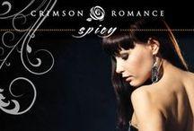 Spicy Romance / http://www.crimsonromance.com/ / by Crimson Romance