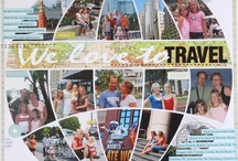 Scrapbook - Travel Layouts / by Sherry Hartley