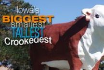 """Ests"" in Iowa / The biggest, smallest, tallest, crookedest and other 'est' attractions in Iowa.  / by Travel Iowa"