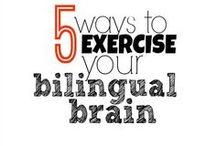 Bilingualism / by Very Busy Mamá (María José Ovalle)