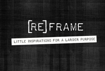 (RE)FRAME: Little Inspirations For A Larger Purpose / A new book from Sarah Evans (@PRsarahevans). Wherever you are in life's journey, now is the time to [RE]FRAME. A combination of a personal journey with prescriptive steps to help you reconnect to your life's purpose. #reframe www.slimbooks.com/reframe / by Sarah Evans
