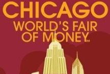 Chicago World's Fair of Money / Check out all there is to explore at the World's Fair of Money.  / by ANA