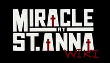 Miracle at St. Anna Wiki