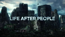 Life After People Wiki