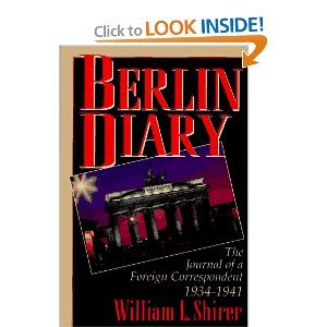 Berlin Diary by William Shirer. Thanks for starting my obsession with WWII.