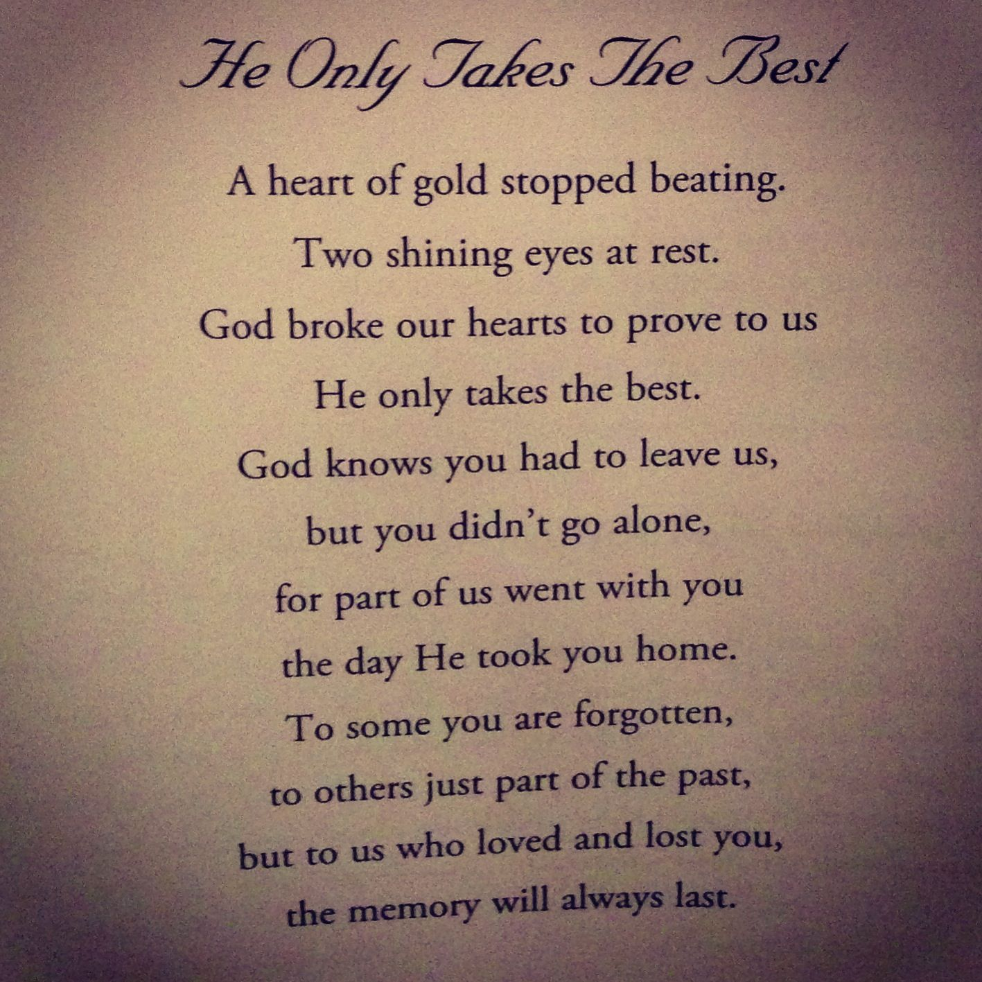 Rest In Peace Quotes For A Family Friend : He only takes the best god s plans