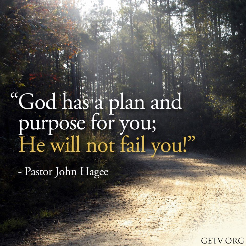 God has a plan and purpose for you | Inspirational Quotes ...