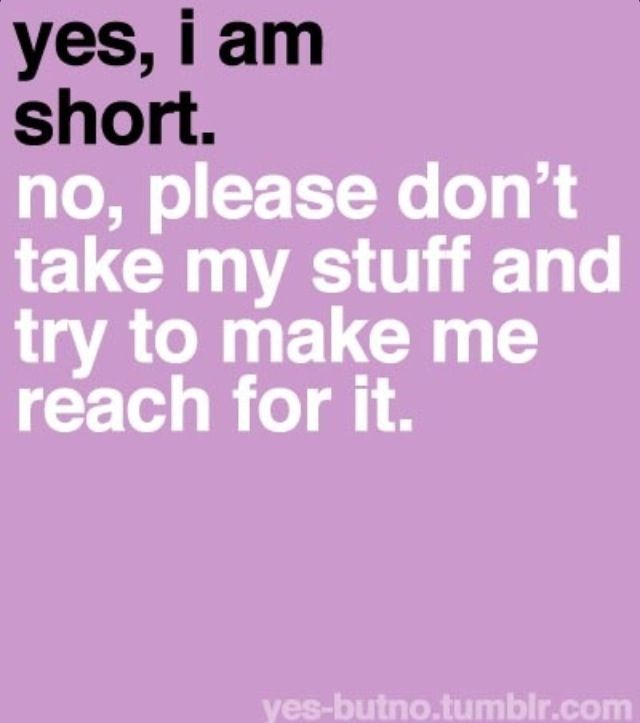 Short Girl Quotes | www.imgkid.com - The Image Kid Has It!