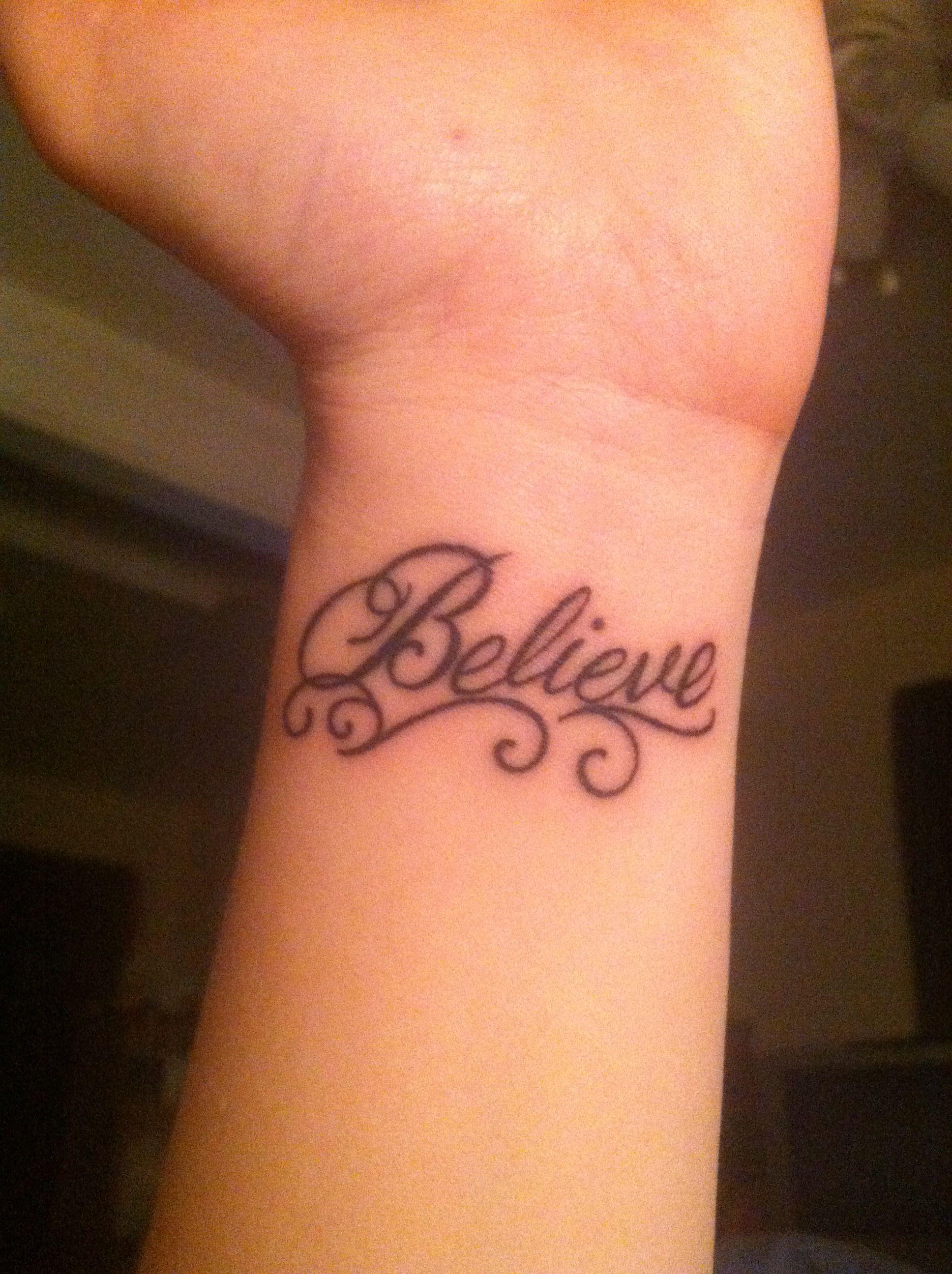 believe wrist tattoos