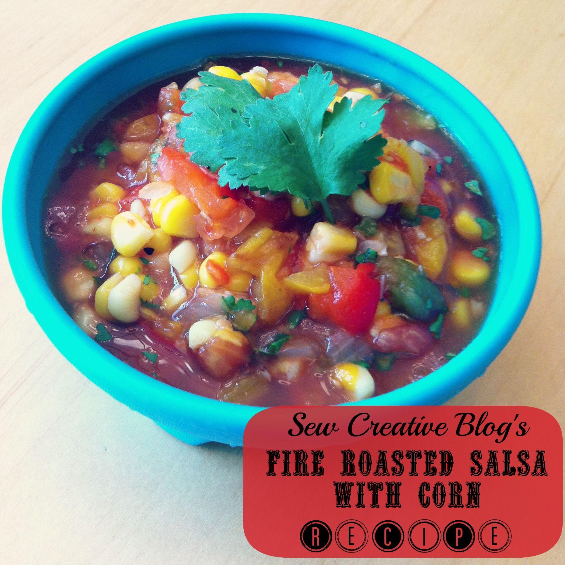 Fire Roasted Salsa With Corn Recipe | snacks | Pinterest