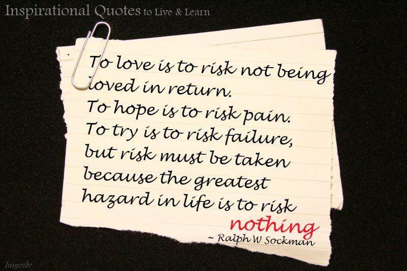 love risk quotes quotesgram