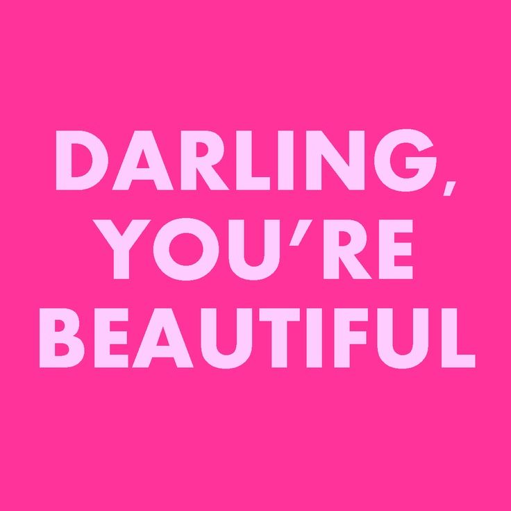 Darling You 39 Re Beautiful Quote Love Pinterest