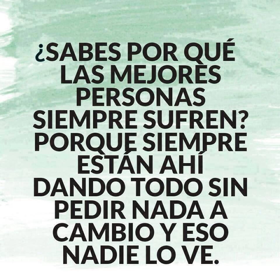Sabes por que Spanish quotes and sayings Pinterest