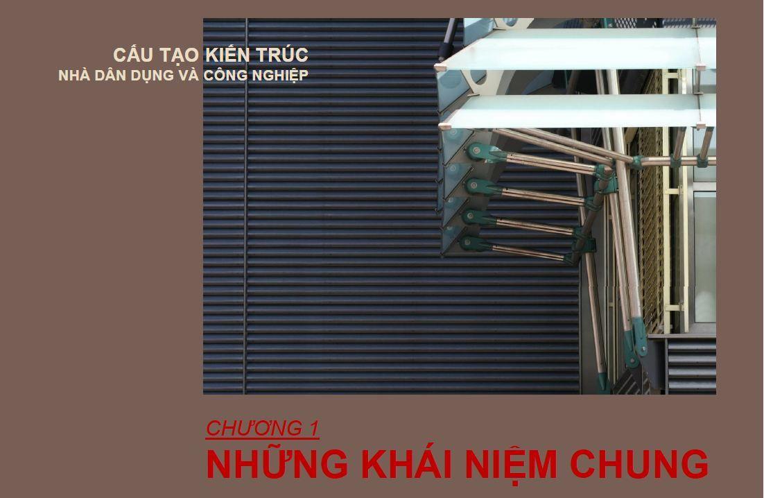 Chương 1 Những khái niệm về cấu tạo kiến trúc