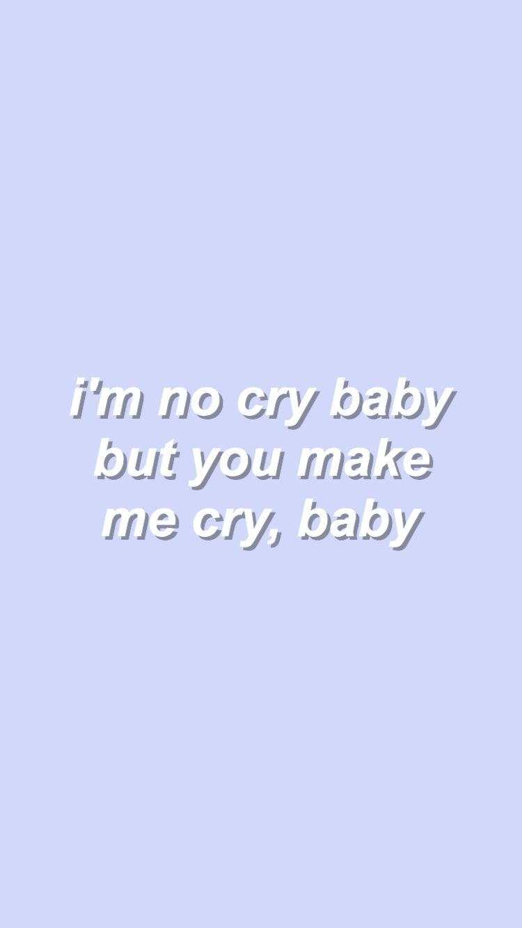 Cry Baby Demi Lovato Lyric Edits Pinterest Crying Qoutes