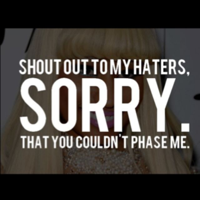 haters quotes nicki minaj - photo #20