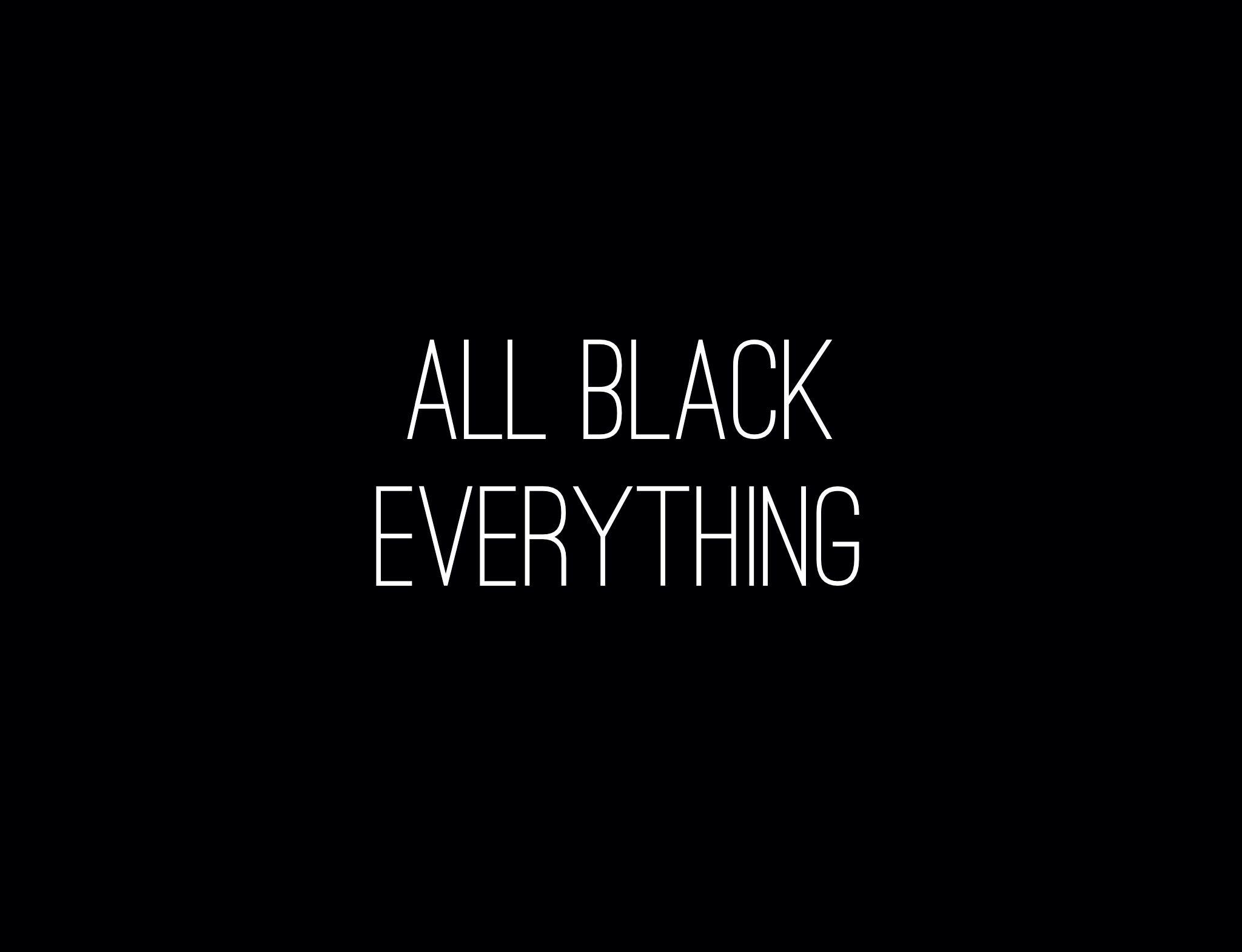 Everything Black 93