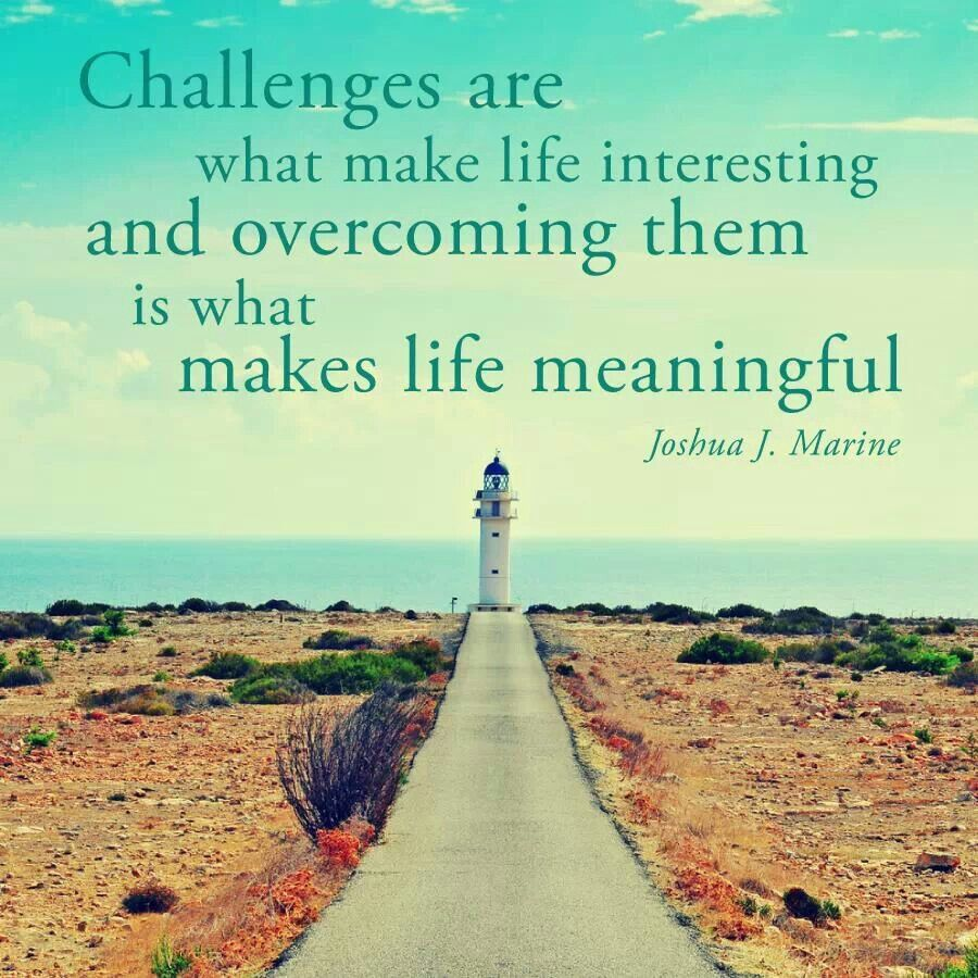 Challenges are.... Inspirational Quotes Pinterest