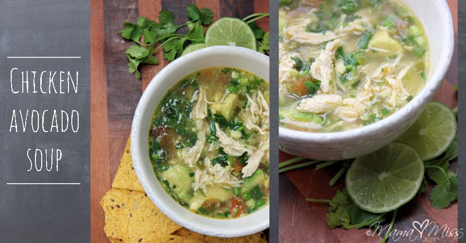 chicken avocado soup | Food worth eating | Pinterest