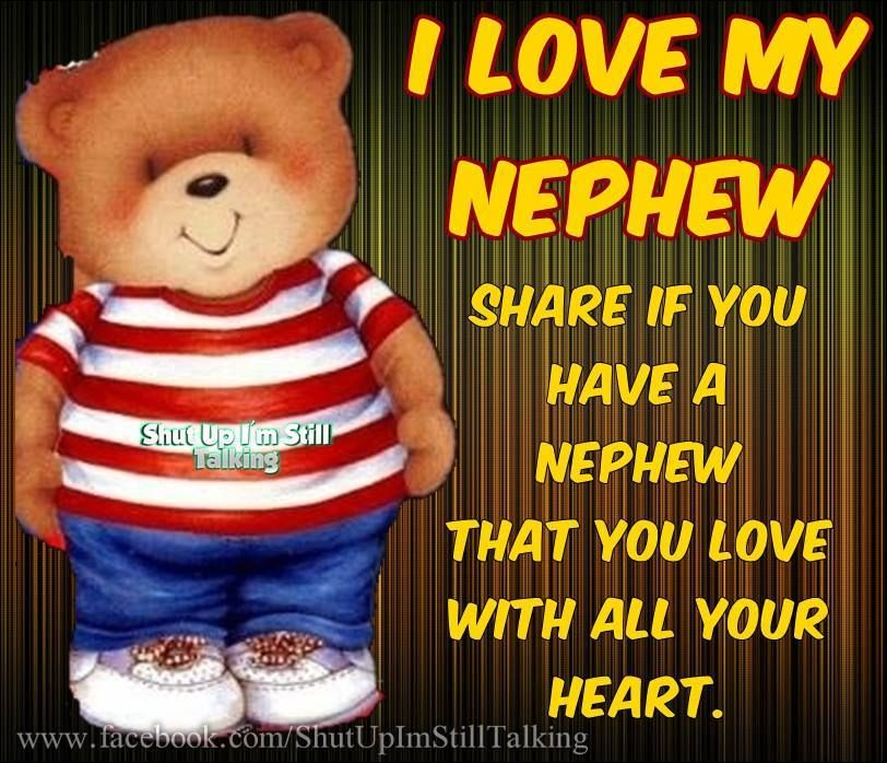 I Love You Nephew Quotes : Nephew Sayings And Quotes. QuotesGram