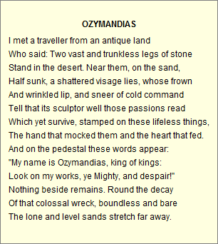 a literary analysis and a comparison of ozymandias by percy shelley and nothing gold can stay by rob Analysis shelley's irregular sonnet on the nothing more except the empty desert shelley puts the words of the shelley's 'ozymandias,' keats.