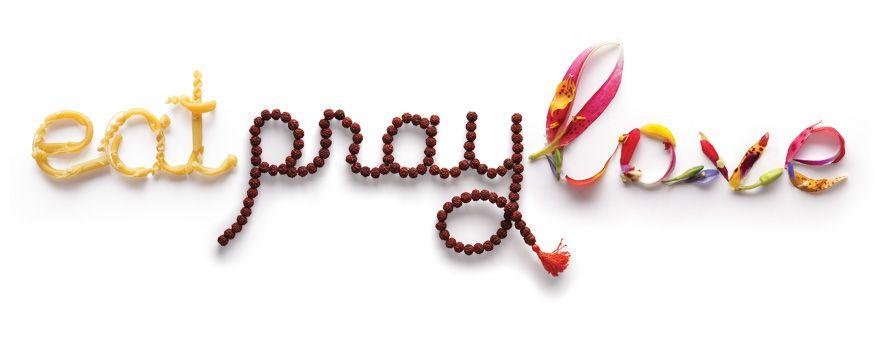 Eat Pray Love Wallpaper Hd : Food Quotes Eat Pray Love. QuotesGram
