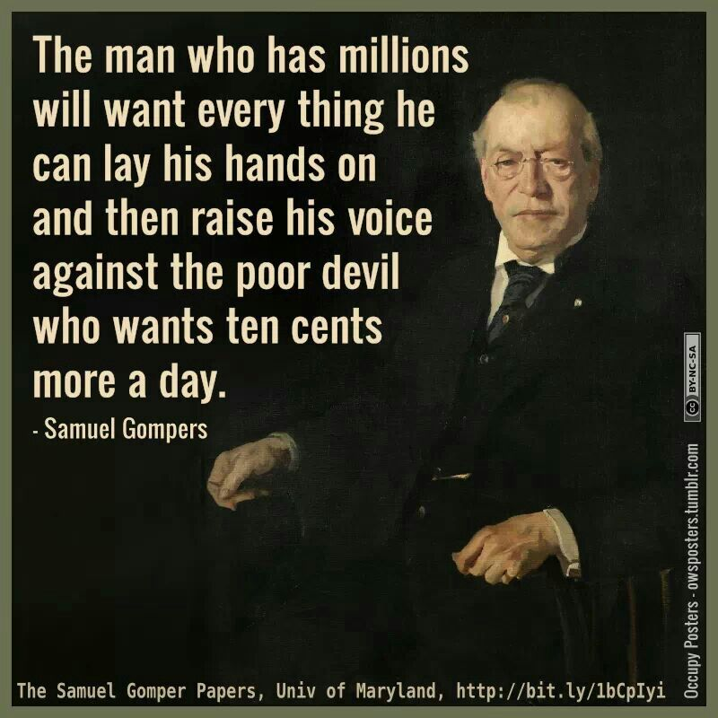 samuel gompers Samuel gompers: biography of samuel gompers, us labour leader and first president of the american federation of labor (afl), who shifted the primary goal of american unionism from social.