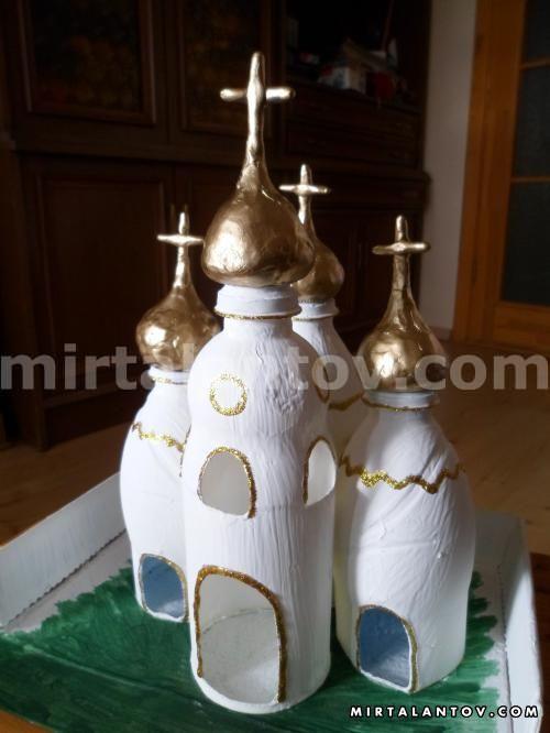 Храм сделанный своими руками