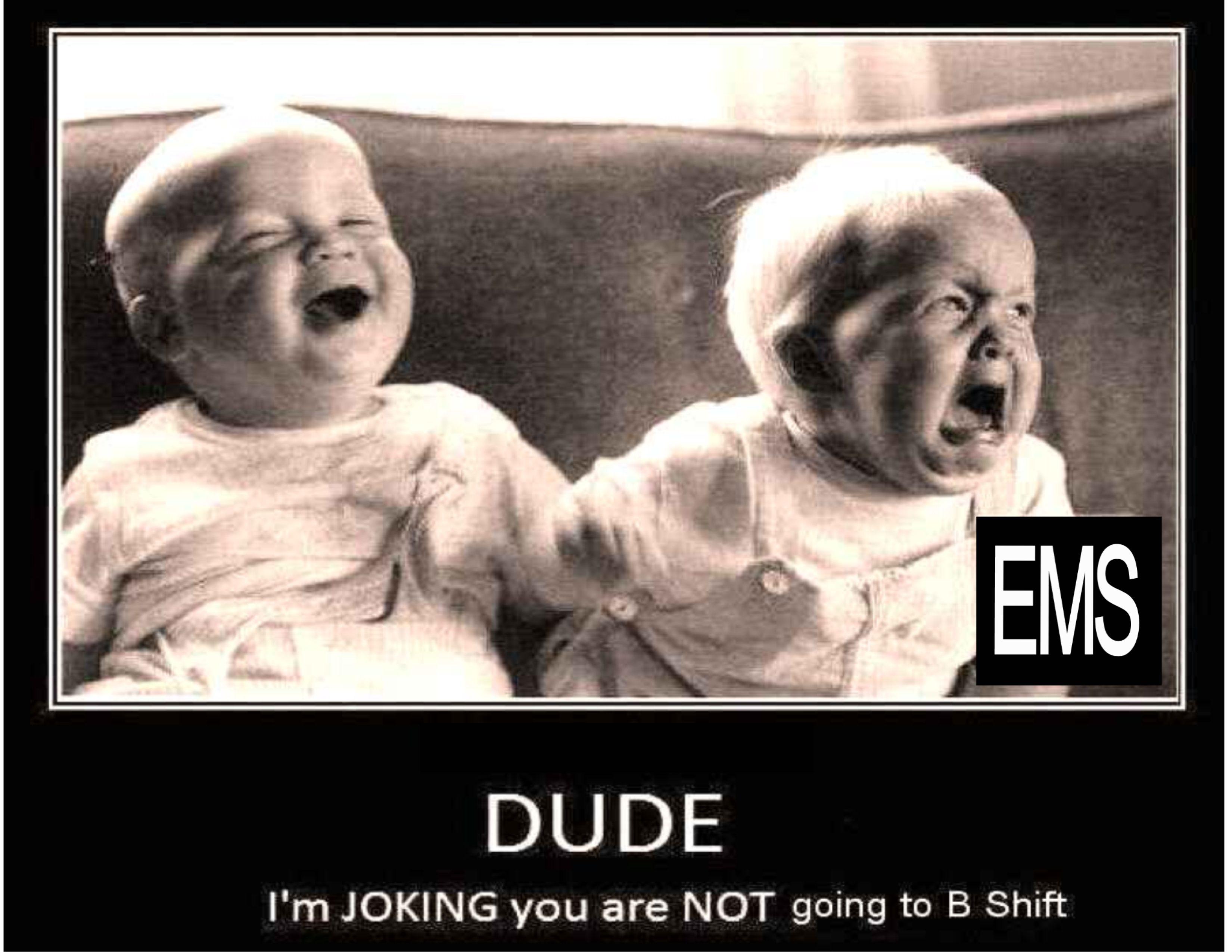 Ems shift supervisor joke 911 pinterest
