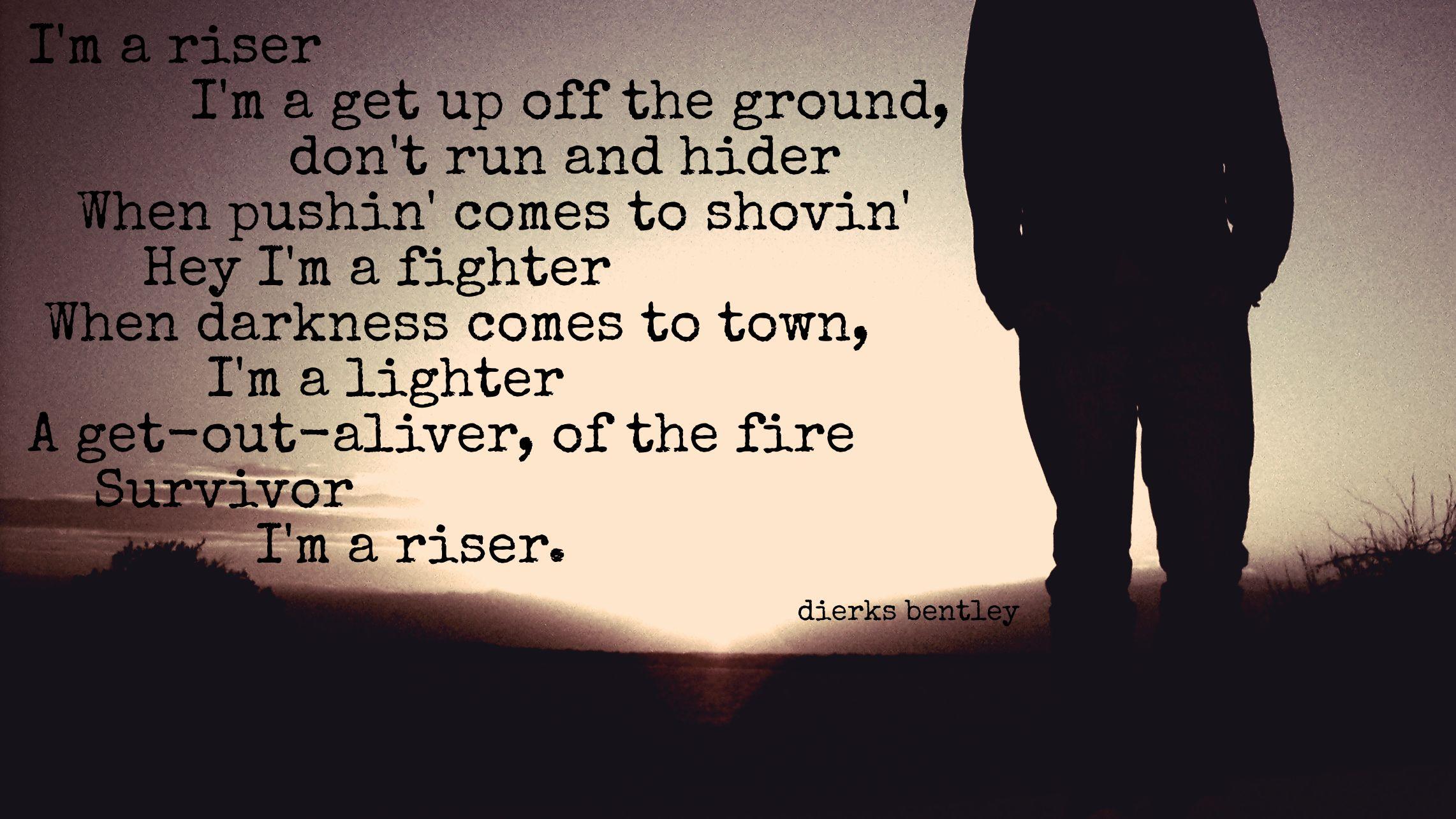 Dierks Bentley Quotes Quotesgram