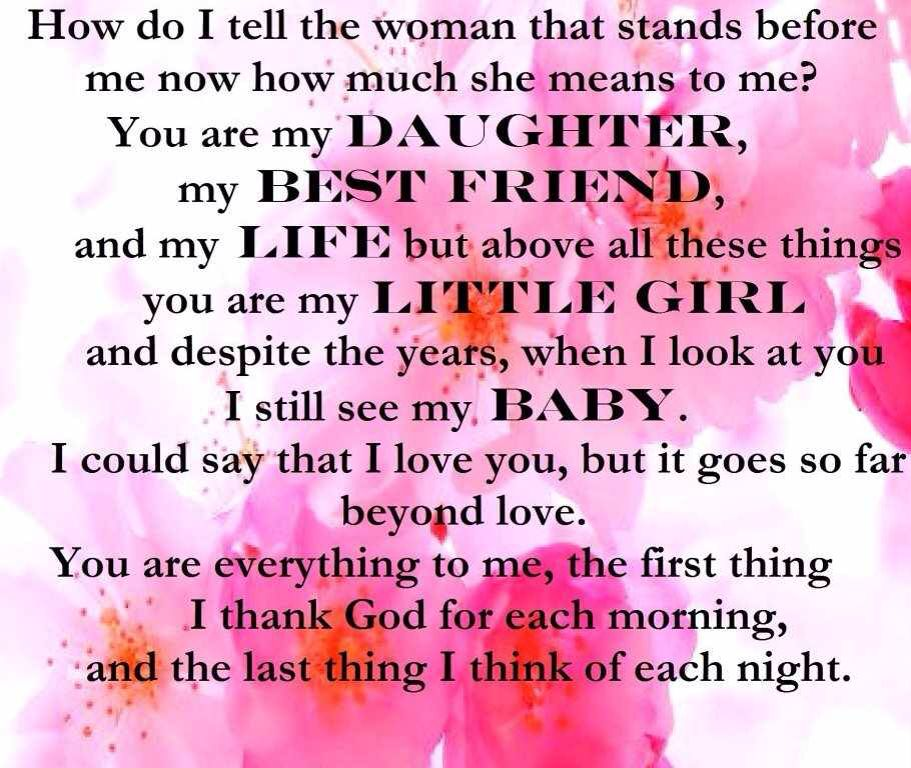 I Love my Daughter so very much! Quotes I came Across